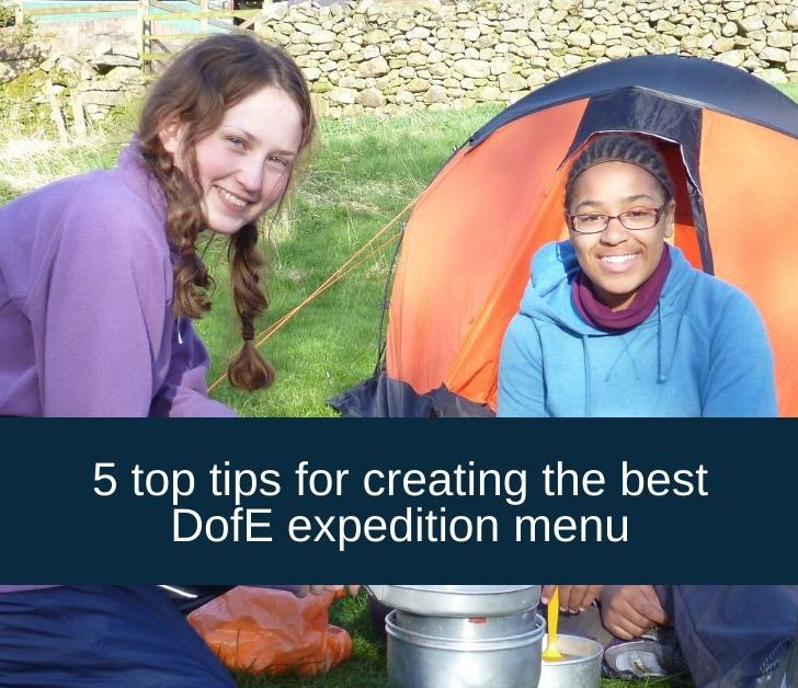 5 Top Tips for creating the best DofE Expedition Menu